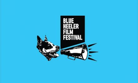 Entries now open for the Blue Heeler Film Festival!